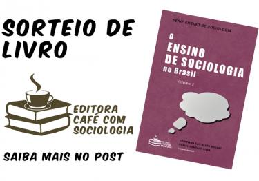[já realizado] Sorteio de livro: O ensino de Sociologia no Brasil, vol.2
