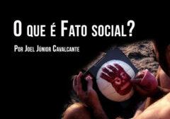 O que é Fato Social?