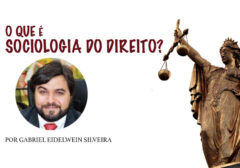 O que é Sociologia do Direito?