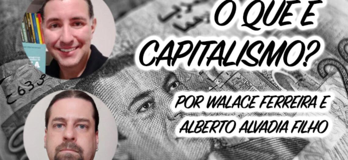 O que é Capitalismo?