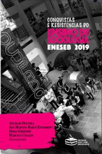 Conquistas e resistências do ensino de Sociologia: Eneseb 2019.