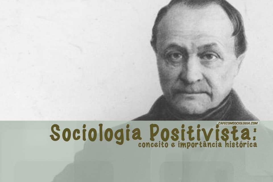 sociologia positivista