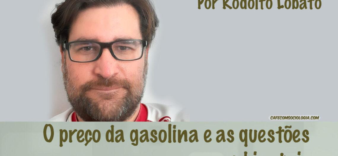 O preço da gasolina e as questões ambientais
