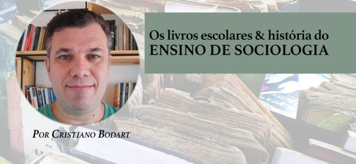 Os livros escolares e a história do ensino de Sociologia no Brasil