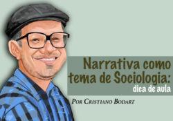 Narrativa como tema de Sociologia: dica de aula